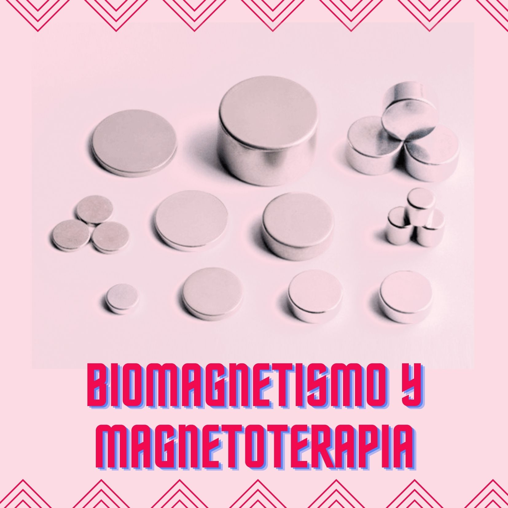 biomagnetismo y magnetoterapia